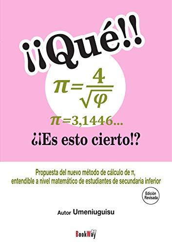 ¡¡Qué!! π=4/√φ=3,1446... ¿¡Es esto cierto!? [Edición Revisada]
