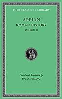 Roman History, Volume II (Loeb Classical Library)