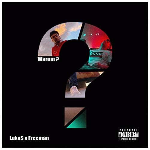 Luka$ and Freeman