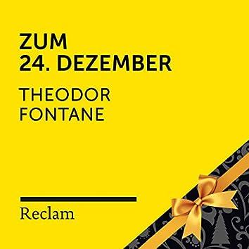 Theodor Fontane: Zum 24. Dezember (Reclam Hörbuch)