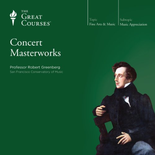 Concert Masterworks                   De :                                                                                                                                 Robert Greenberg,                                                                                        The Great Courses                               Lu par :                                                                                                                                 Robert Greenberg                      Durée : 24 h et 50 min     Pas de notations     Global 0,0