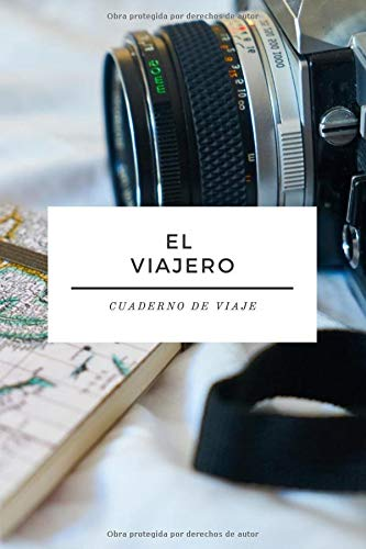 Cuaderno de Viaje - El Viajero - Libreta para Viajes: Diario de Viajes   Cuaderno de 120 páginas   Agenda de Rayas Horizontales   Bloc del Viajero y Aventurero   Regalo para Viajar   Accesorio Viajes