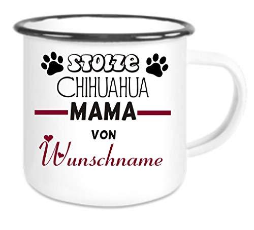 Crealuxe Emailletasse m. Wunschname Stolze Chihuahua Mama von (Wunschname) - Kaffeetasse mit Motiv, Bedruckte Tasse mit Sprüchen oder Bildern