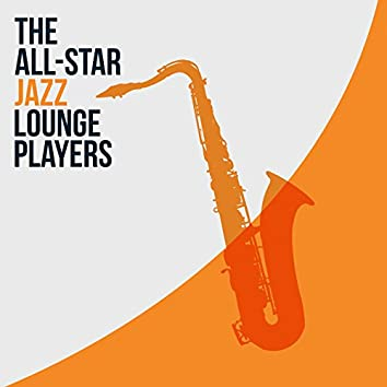 The All-Star Jazz Lounge Players