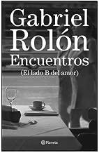 Encuentros (El Lado B Del Amor) (Spanish) Paperback 2010
