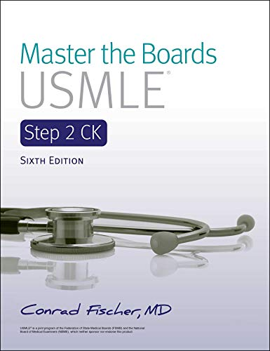 Compare Textbook Prices for Master the Boards USMLE Step 2 CK 6th Ed Sixth Edition ISBN 9781506254586 by Fischer MD, Conrad
