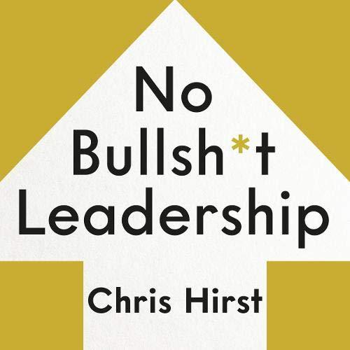 No Bullsh*t Leadership Titelbild