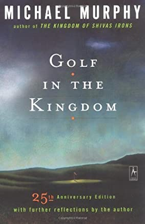 Golf in the Kingdom by Michael Murphy(1997-10-01)