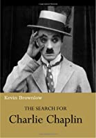 The Search for Charlie Chaplin