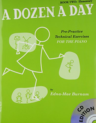 A Dozen A Day: Book Two - Elementary Edition (Book And CD) [Lingua inglese]
