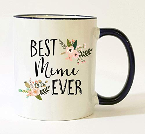 Meme Mug Meme Grandma Mug Best Meme Ever Meme Coffee Cup Mother's Day Gift Christmas Present Birthday Gifts Pretty Feminine Floral Flowers