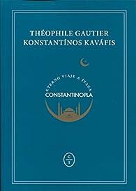 ETERNO VIAJE A ÍTACA. CONSTANTINOPLA par Théophile Gautier