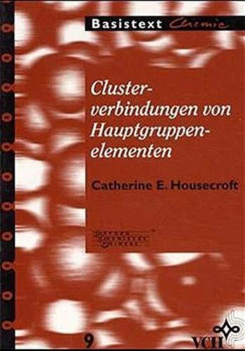 Clusterverbindungen von Hauptgruppenelementen