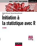 Initiation à la statistique avec R - 3e éd. : Cours, exemples, exercices et problèmes corrigés (Mathématiques)