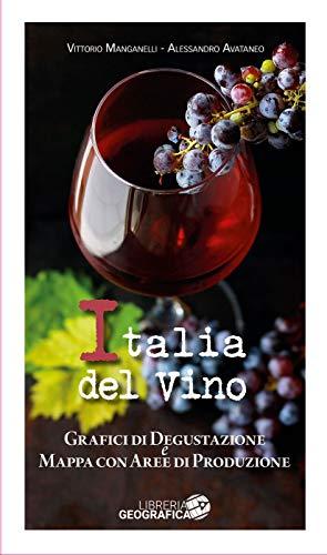 L'Italia del vino. Grafici di degustazione e mappa con aree di produzione