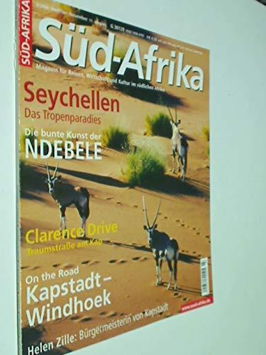 Süd-Afrika Heft 3 / 2006 Special: Seychellen ; Ndebele, Clarence Drive, Magazin für Reisen, Wirtschaft und Kultur im südlichen Afrika. Zeitschrift 4390377708002