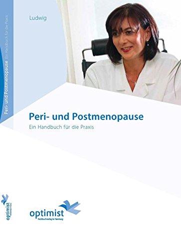Peri- und Postmenopause: Ein Handbuch für die Praxis