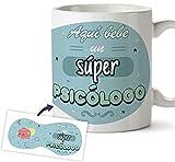 Taza Psicólogo - Regalo original con mensaje - Aquí bebe un súper Psicólogo, Idea regalo Taza desayuno 350 ml