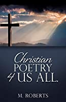Christian poetry 4 us all.