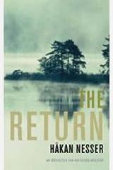 The Return: An Inspector Van Veeteren Mystery (3) (Inspector Van Veeteren Mysteries) Kindle Edition