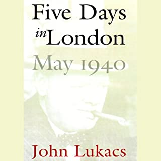 Five Days in London, May 1940 audiobook cover art