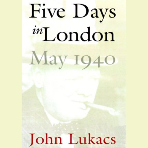 Five Days in London, May 1940  cover art