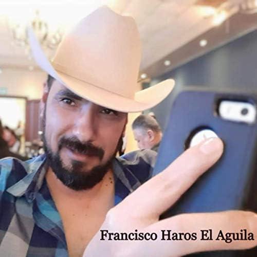 Francisco Haros El Aguila