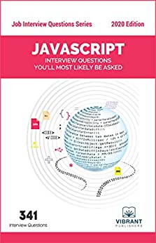 [Vibrant Publishers]のJavaScript Interview Questions You'll Most Likely Be Asked (Job Interview Questions Series Book 37) (English Edition)
