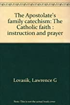 Best apostolate for family consecration catechism Reviews