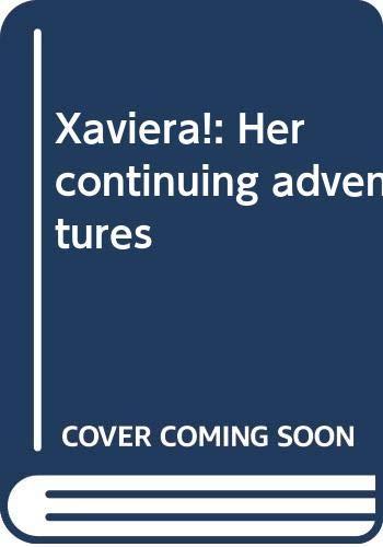 Xaviera!: Her continuing adventures