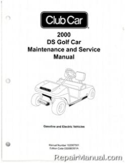 102067501 2000 Club Car DS Golf Car Gas and Electric Service Manual