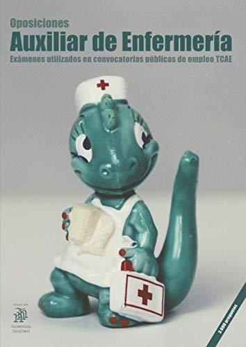 Oposiciones Auxiliar de Enfermería: Exámenes utilizados en convocatorias públicas de empleo TCAE
