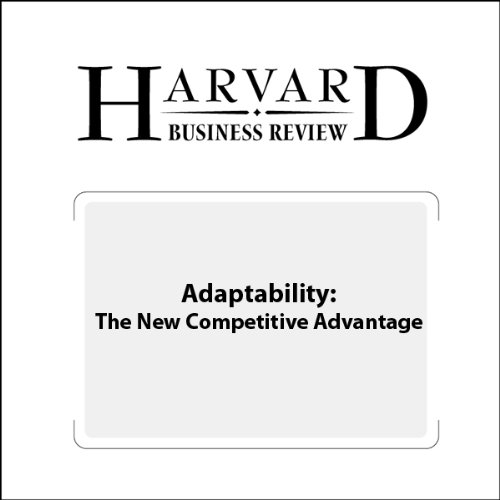 Adaptability: The New Competitive Advantage (Harvard Business Review) audiobook cover art