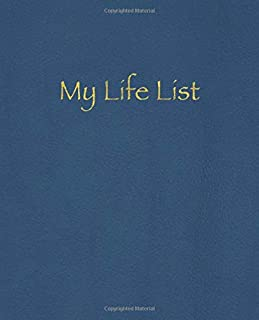 My Life List: Become the architect of your life!