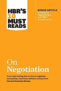 """HBR's 10 Must Reads on Negotiation (with bonus article""""15 Rules for Negotiating a Job Offer"""" by Deepak Malhotra) by Harvar..."""