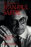 The Philosophy of Jean-Paul Sartre, Volume 16 (Library of Living Philosophers)