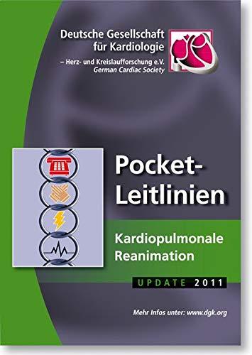 Kardiopulmonale Reanimation (Pocket-Leitlinien / Publikationen von Fachgesellschaften)