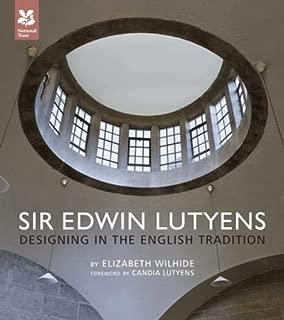 Sir Edwin Lutyens : Designing in the English Tradition