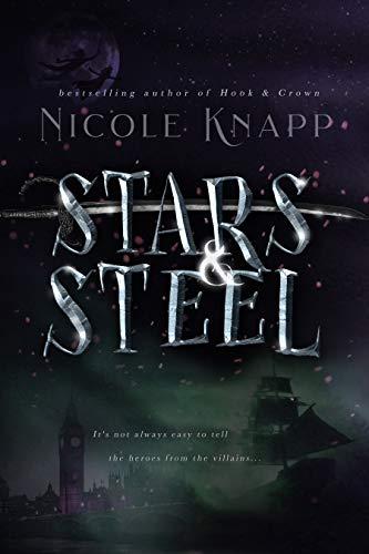 Stars & Steel (Hook & Crown Book 2)