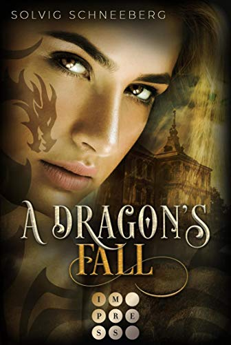 A Dragon's Fall (The Dragon Chronicles 3): Fantasy-Liebesroman für Drachenfans