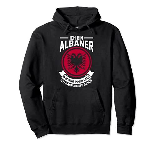 Albaner Laut Albanisch Albanien Pullover Hoodie