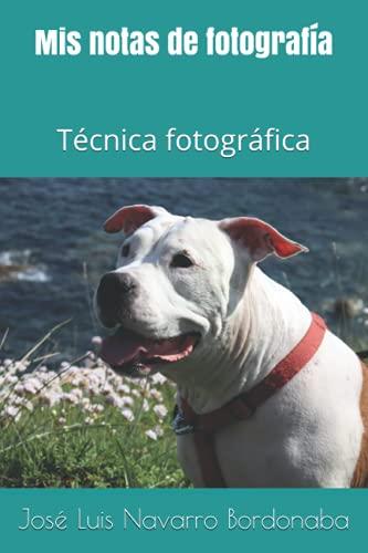 Mis notas de fotografía: Técnica fotográfica