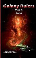 Galaxy Rulers: Rache