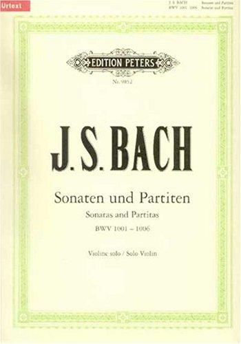Sonaten und Partiten für Violine solo BWV 1001-1006 / URTEXT: für Violinen allein
