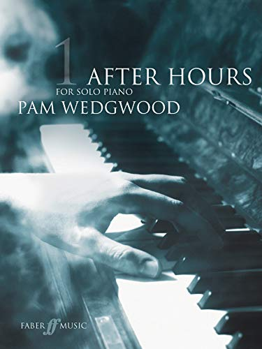 Wedgwood, P: After Hours Book 1: (Piano)