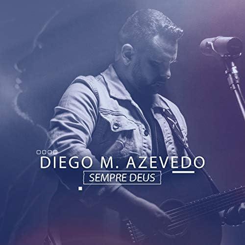 Diego M. Azevedo
