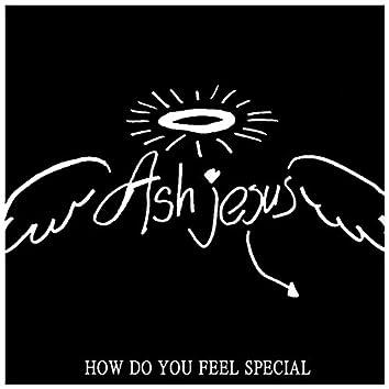 How Do U Feel Special