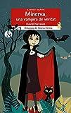 Minerva, una vampira de veritat: 232 (El Micalet Galàctic)