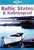 Baltic States and Kaliningrad (Lonely Planet Travel Survival Kit) by John Noble (31-Jan-1994) Paperback