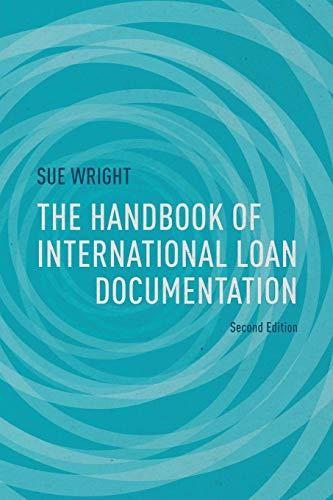 Download The Handbook of International Loan Documentation: Second Edition (Global Financial Markets) 1137467584